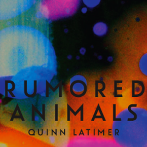 Quinn Latimer's Rumored Animals