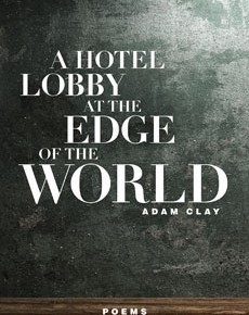 A Hotel Lobby at the Edge of the World