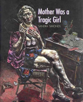 Mother Was a Tragic Girl